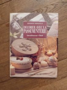 Decorer Avec La Passementerie - Macchiavelli Mariata - Celiv