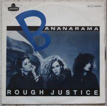 "Vinyl 45t BANANARAMA ""Rough justice"""