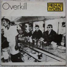 """Vinyl 45t MEN AT WORK """"Overkill"""""""