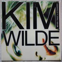 """Vinyl 45t KIM WILDE """"Never trust a stranger"""""""