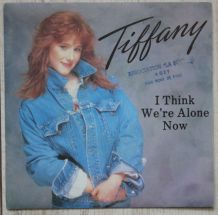 "Vinyl 45t TIFFANY ""I think we're alone now"""