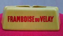 """Cendrier publicitaire """"la Framboise du Velay"""""""