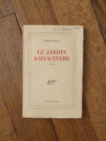 Le Jardin D'hyacinthe - Signé - 1946 - Henri Bosco