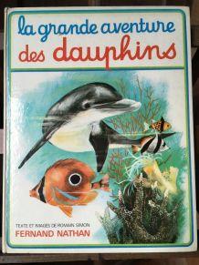 La grande aventure des dauphins