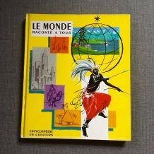 Encyclopédie Le Monde raconté à tous Pierre Probst Caroline