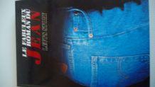 Le fabuleux roman du jean - Levi's story