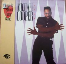 Michael Cooper - Love Is Such A Funny Game