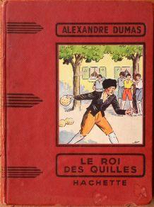 Le roi des quilles, Alexandre Dumas, année 1952