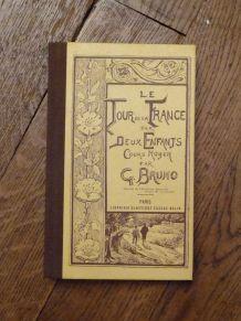 Le Tour De La France Par Deux Enfants- Giordano Bruno- Belin