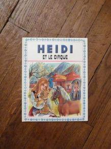 Heidi Et Le Cirque- Johanna Spyri- Hemma- 1982