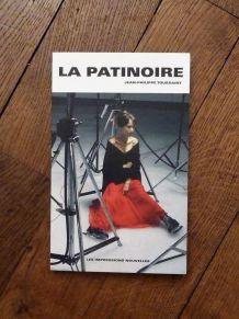 La Patinoire- Toussaint Jean Philippe- Impressions Nouvelles