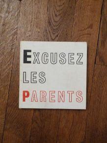 Excusez Les Parents- Pierre Ferran- Robert Morel- Miracle