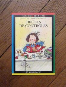 Droles de Controles- Fanny Joly- Bayard Poche- J'aime Lire