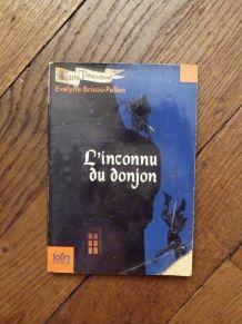 L'Inconnu du Donjon- Evelyne Brisou Pellen- Gallimard Jeunes
