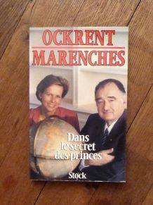 Dans Le Secret Des Princes- Ockrent- Marench- Stock