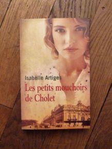 Les Petits Mouchoirs De Cholet- Isabelle Artiges
