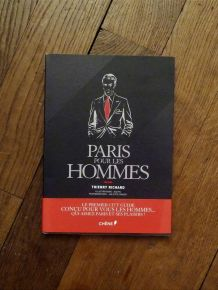Paris Pour Les Hommes- Thierry Richard- Editions Du Chêne