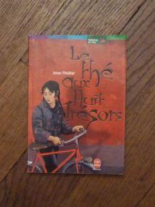 Le Thé aux Huit Tresors- Anne Thiollier- Hachette