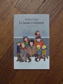 La Bande à Grimme- Aurélien Loncke- Maximax