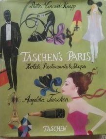 TASCHEN's Paris: Hotels, Restaurants & Shops - Adresses chic