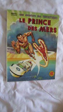 Une aventure des fantastiques N° 15 Le Prince des mers 1978