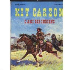 Kit Carson l'ami des Indiens de George Fronval