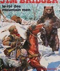 Jim Bridger le roi des Moutain Men de George Fronval