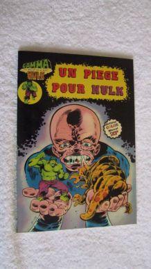 GAMMA N° 14 Un piège pour Hulk - 1981