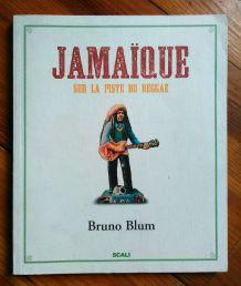 Jamaïque (sur la piste du reggae)