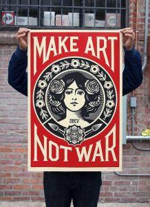 Make Art not War de Shepard Fairey