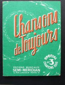 chansons de toujours (édité en 1974)