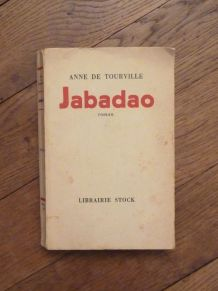 Jabadao- Anne De Tourville- Librairie Stock- 1951