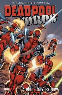 Deadpool Corps T02 neuf 150 pages 2012