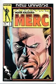 Mark Hazzard Merc 3 Marvel New Universe 1987