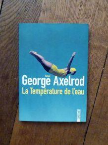 La Température De L'Eau- George Axelrod- Sonatine