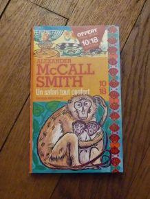 Un Safari Tout Confort- Alexander Mc Call Smith