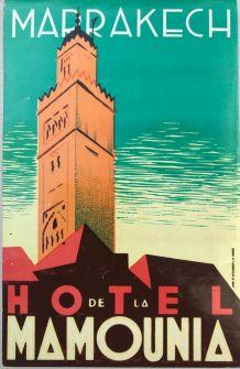 """RARE ! Etiquette bagage """"Hotel Mamounia Marrakech"""" Originale"""