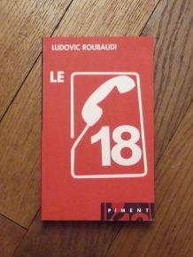 Le 18 - Ludovic Roubaudi- Piment- France Loisirs