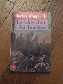 Le Chevalier Des Touches- Jules Barbey d'Aurevilly