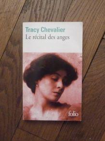 Le Récital Des Anges- Tracy Chevalier- Gallimard- Folio