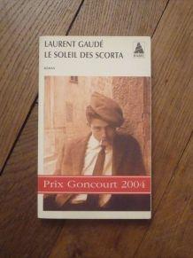 Le Soleil Des Scorta- Laurent Gaudé- Actes Sud- Babel