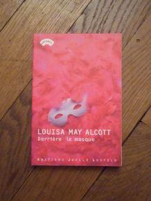 Derrière Le Masque-Louisa May Alcott- Arcanes-Joelle Losfeld
