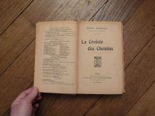 La Croisee Des Chemins- Henry Bordeaux- Librairie Plon- 1909
