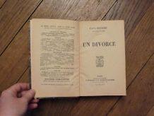 Un Divorce- Paul Bourget- Librairie Plon- 1904