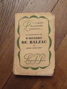 La Prodigieuse Vie D'Honoré De Balzac- René Benjamin- Plon