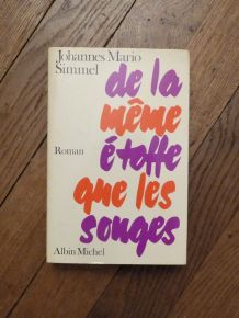 De La Meme Etoffe Que Les Songes- Johannes Simmel- Albin Mic
