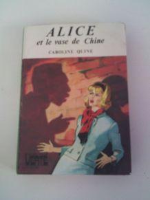 Livre  Alice et le vase de chine la bibliothéque Verte