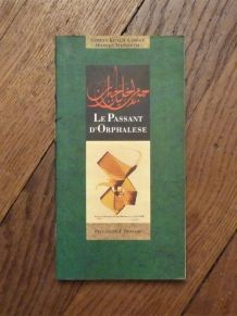 """Le Passant D'Orphalèse- Extrait Du Livre """"Le Prophète"""