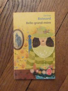 Belle-Grand-Mère - Tome 1- Janine Boissard-Le livre de Poche