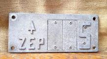 Ancienne plaque de signalisation  ZEP - SNCF